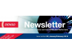 Dear DENSO Customer,  Welcome to the latest issue of DENSO Europe B.V.'s Newsletter for our Aftermarket customers, wholesalers and distributors.
